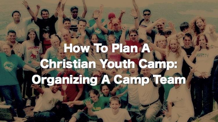 Organizing A Camp Team