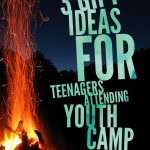 3 Gift Ideas for Teenagers Attending A Youth Camp