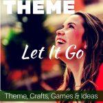 Let It Go: A Freeing Women's Retreat Theme