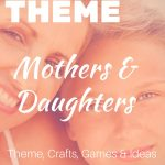 mothers and daughters ladies retreat theme