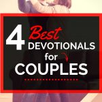 4 Best Devotionals For Couples