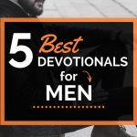 5 Best Devotionals for Men