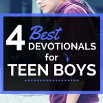 4 Best Devotionals for Teen Boys