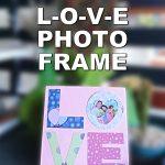 love photo frame craft